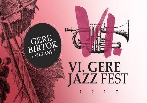 GERE Birtok - GERE Jazz Fesztivál 2017, Villány