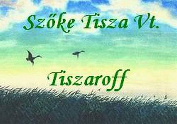 Szőke Tisza Vadásztársaság, Tiszaroff