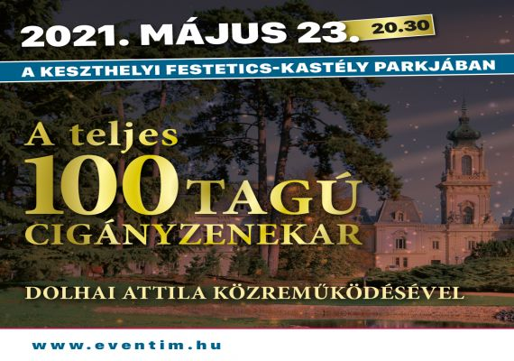 A teljes 100 Tagú Cigányzenekar Dolhai Attila közreműködésével, Keszthely