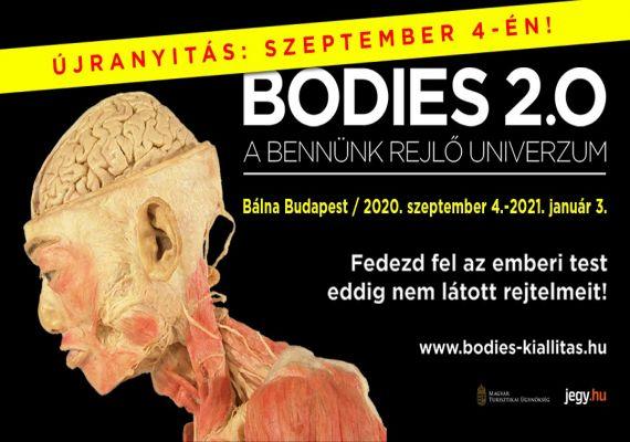 BODIES 2.0. - A bennünk rejlő univerzum, Budapest