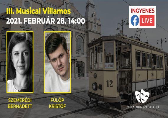 III. Musical Villamos, Szeged